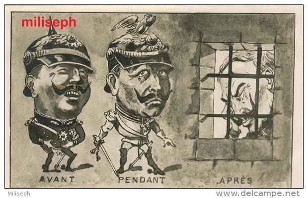 """Guerre 1914 / 1918 - PROPAGANDE - C.P. SATIRIQUE -  """" AVANT  PENDANT APRES """"     (3352) - Oorlog 1914-18"""