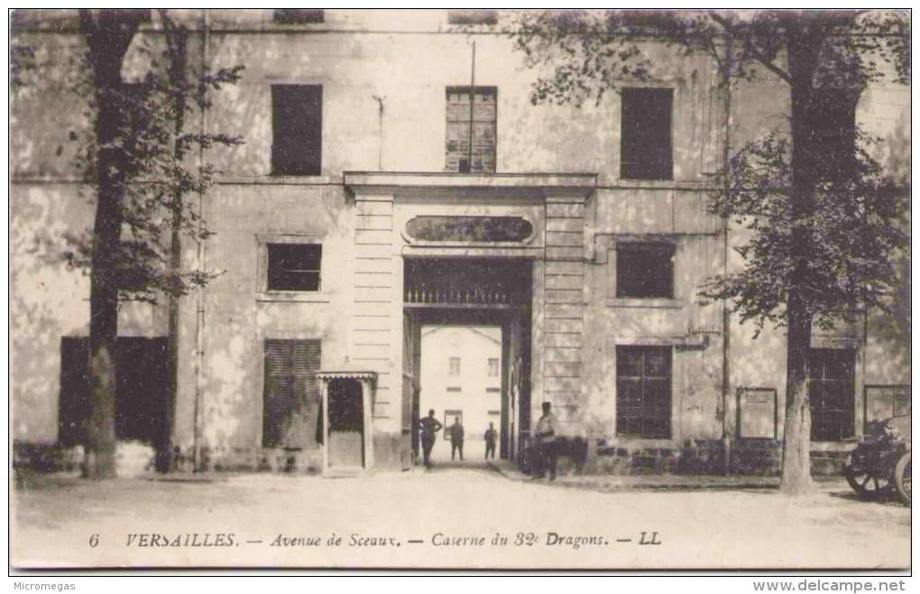 VERSAILLES - Avenue De Sceaux - Caserne Du 32e Dragons - Versailles