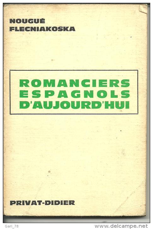 Nougué FLECNIAKOSKA Romanciers Espagnols D'aujourd'hui - Edition De 1971 - Littérature