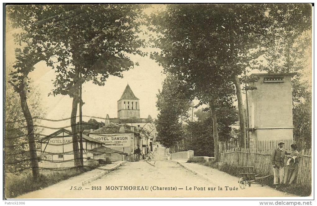 CPA  MONTMOREAU, Le Pont Sur La Tude  8270 - Altri Comuni