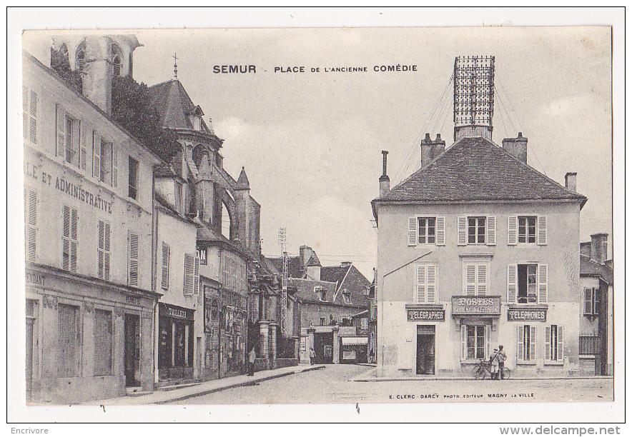 Cpa SEMUR Place De L'ancienne Comédie Bureau De Postes Et Téléphones Facteur Tailleur - Ed Clerc Darcy - Semur