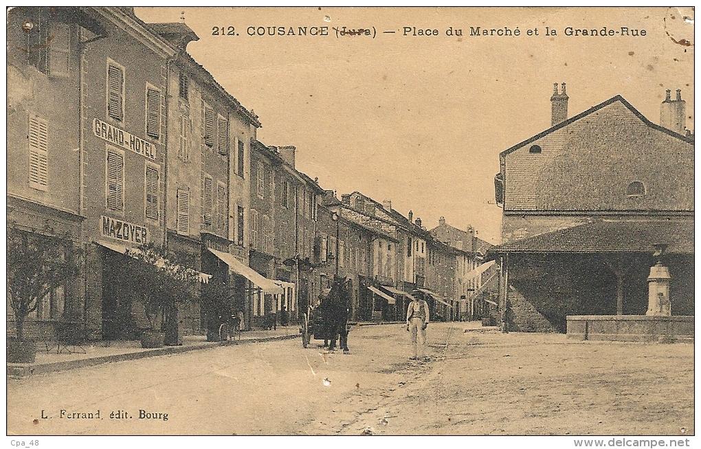 Jura- Cousance -Place Du Marché Et La Grande Rue. - France