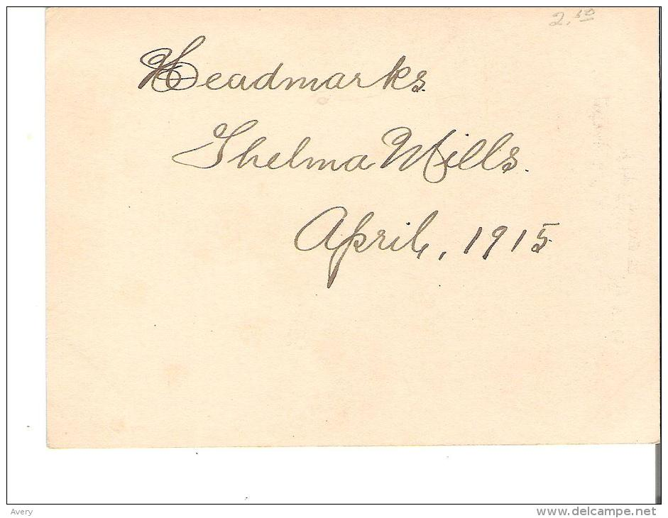 """Headmarks Thelma Mills  April 1915  """"Everyone That Is Of The Truth Heareth My Voice"""" Jno. XVIII - 32 - Announcements"""
