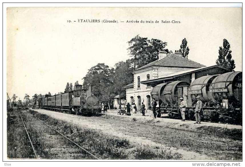 33  ETAULIERS  -  ARRIVEE DU TRAIN DE SAINT CIERS - Frankrijk
