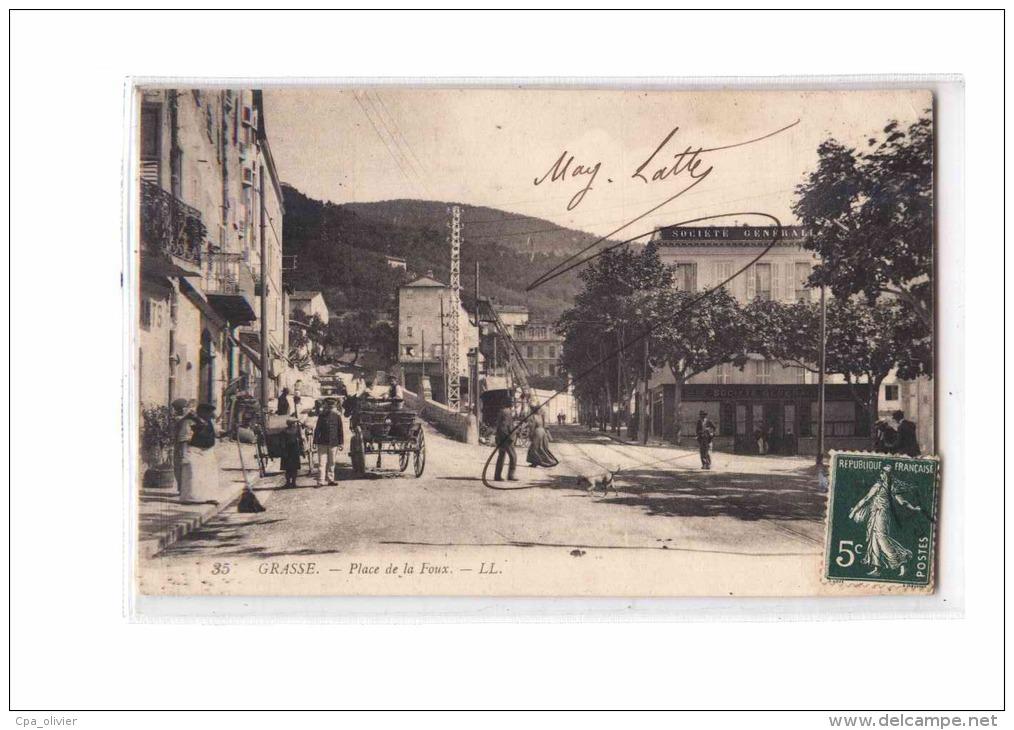 06 GRASSE Place De La Foux, Animée, Société Générale, Banque, Ed LL 35, 191? - Grasse