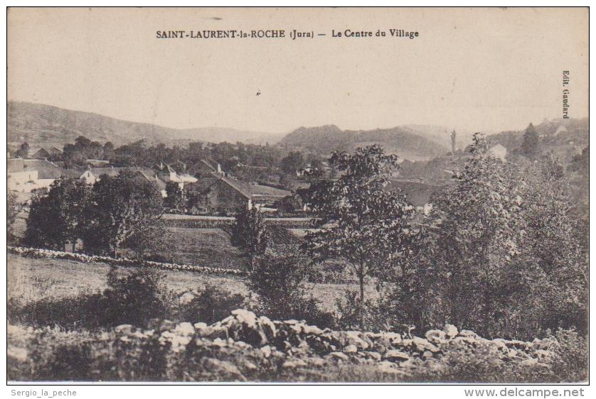 39- ST LAURENT LA ROCHE. Le Centre Du Village. Non écrite, Bon état. - Other Municipalities