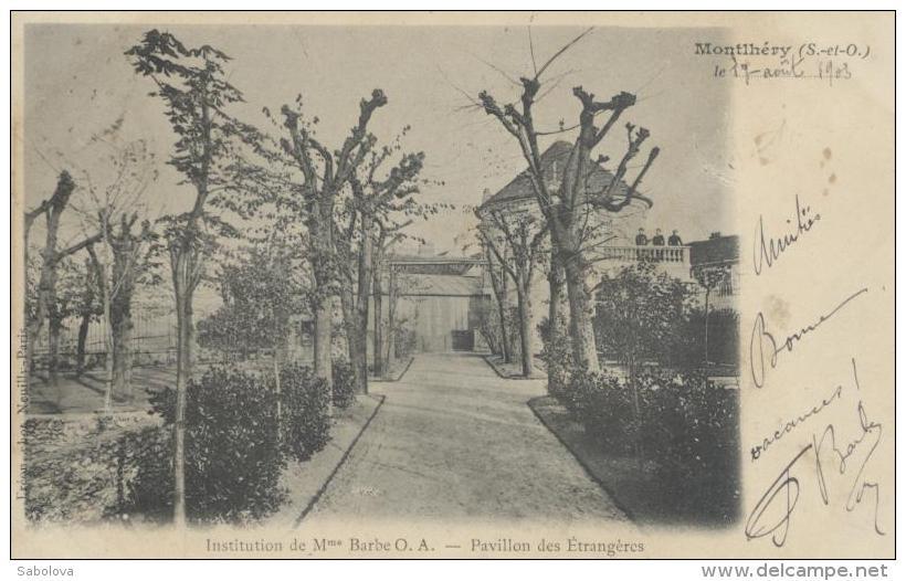 Montlhery Institution De Madame Barbe OA Pavillon Des étrangères Signé Par Me Barbe - Montlhery