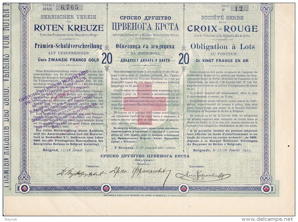 RED CROSS, CROIX - ROUGE  --  OBLIGATION DE 20 FRANCS EN OR  --  SERBIA 1907 - Ohne Zuordnung