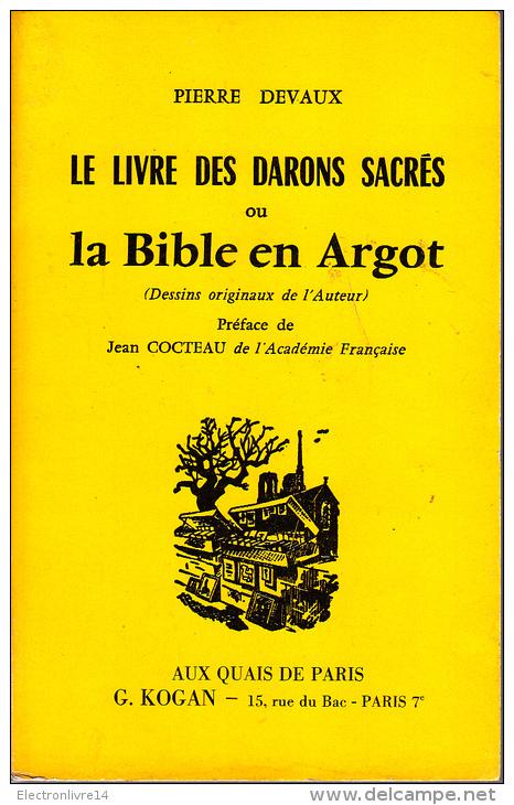 Devaux Le Livre Des Darons Sacres Ou La Bible En Argot Preface Cocteau Aux Quais De Paris - Livres, BD, Revues