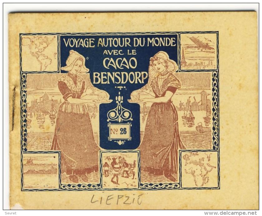 Voyage Autour Du Monde Avec Le Cacao Bensdorp LIEPZIG, HANOVRE Et BREME. Petit Livret De 16 Photos Format 10.2x8.2 - Other