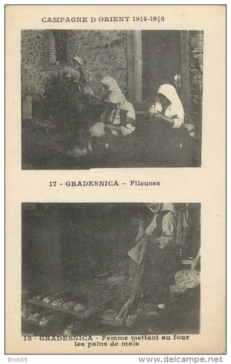 SERBIE - GRADESNICA  ( CAMPAGNE D ORIENT 1914 - 1918 ) - FILEUSES - FEMME METTANT AU FOUR LES PAINS DE MAIS - Serbia