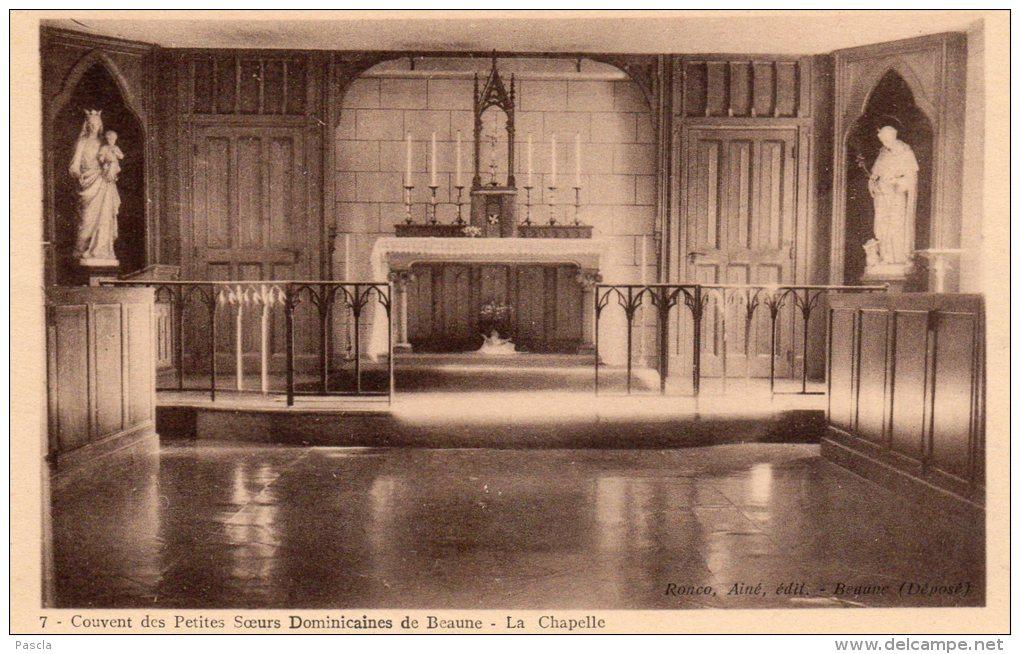 CPA BEAUNE (21) Couvent Des Petites Soeurs Dominicaines La Chapelle - Beaune