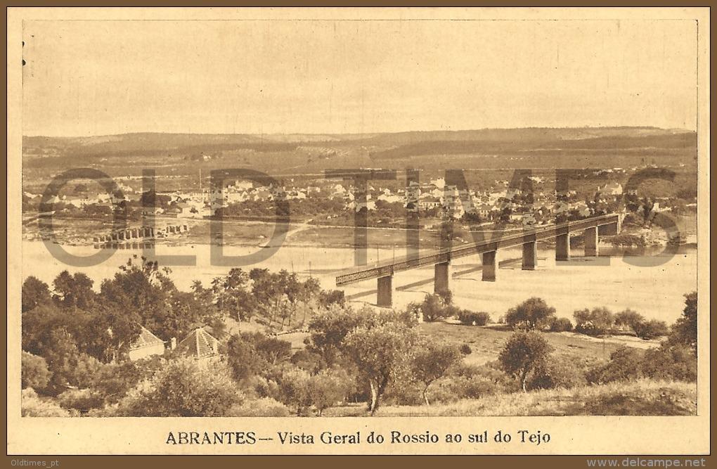 PORTUGAL - ABRANTES - VISTA GERAL DO ROSSIO AO SUL DO TEJO - 40S PC. - Santarem