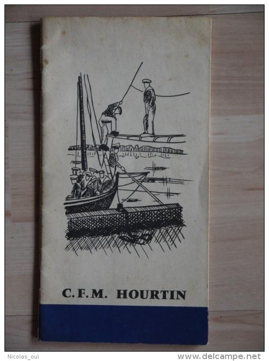 C.F.M. HOURTIN  Vous Souhaite La Bienvenue  Avec Plan - Boats