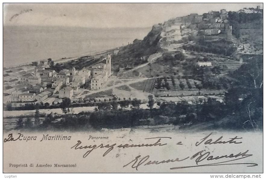 CARTOLINA -  CUPRA MARITTIMA PANORAMA - VIAGGIATA NEL 1904 PROP. AMEDEO MARCANTONI - Ascoli Piceno