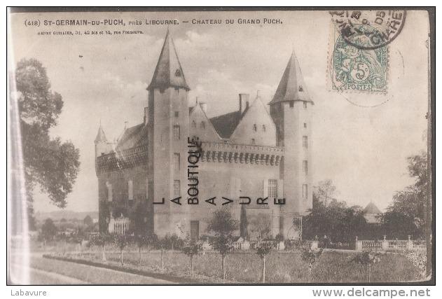 33--ST GERMAIN DU PUCH Près Libourne--chateau Du Grand Puch - Frankreich