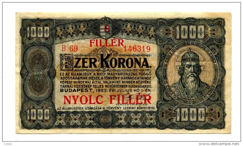 "Hongrie Hungary Ungarn 1.000 Korona 1923 """" 8 Filler """" Overprint # 3 - Hongrie"