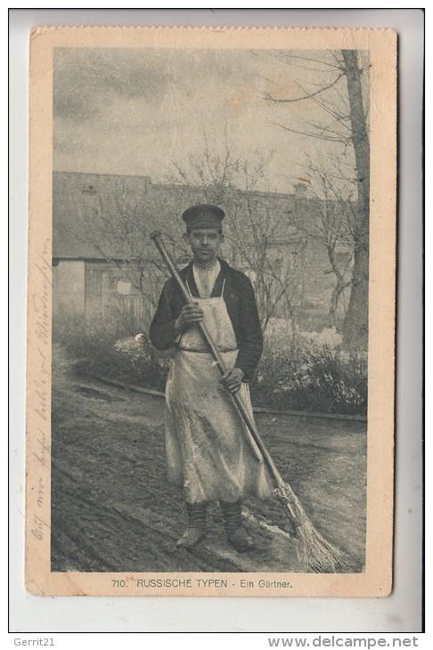 RU - RUSSLAND - Russische Typen / Ein Gärtner, Russian Types / A Gardener, 1917 - Russland