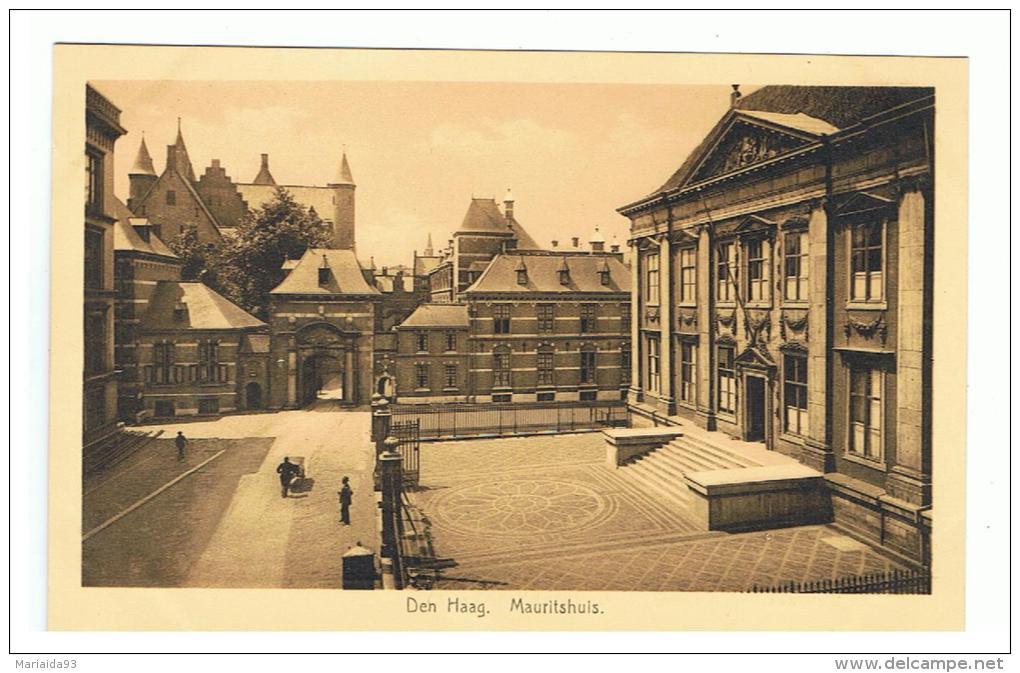 DEN HAAG - LA HAYE - PAYS BAS - NEDERLAND - THE NETHERLANDS - MAURITSHUIS - Den Haag ('s-Gravenhage)