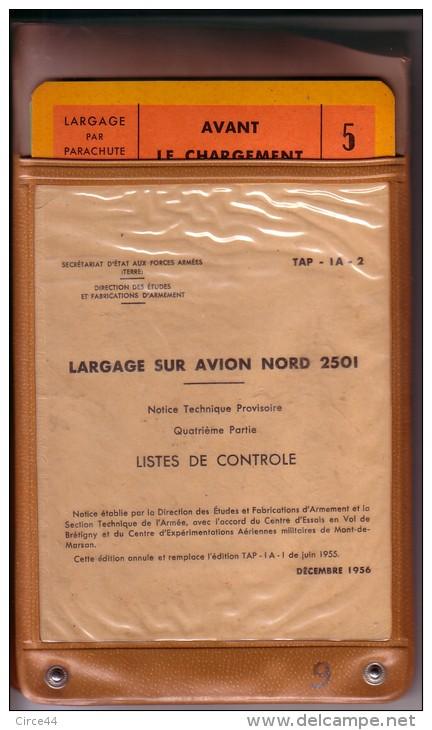 NOTICE.LARGAGE SUR AVION NORD 2501.8 FICHES DANS ETUI PLASTIFIE D'ORIGINE. - Aviation
