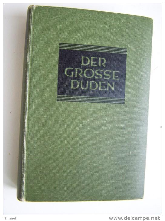 DER GROSSE DUDEN Rechtschreibung Der Deutschen Sprache Und Der Fremdwörter 1929 Dr Theodor MATTHIAS - Dictionnaires
