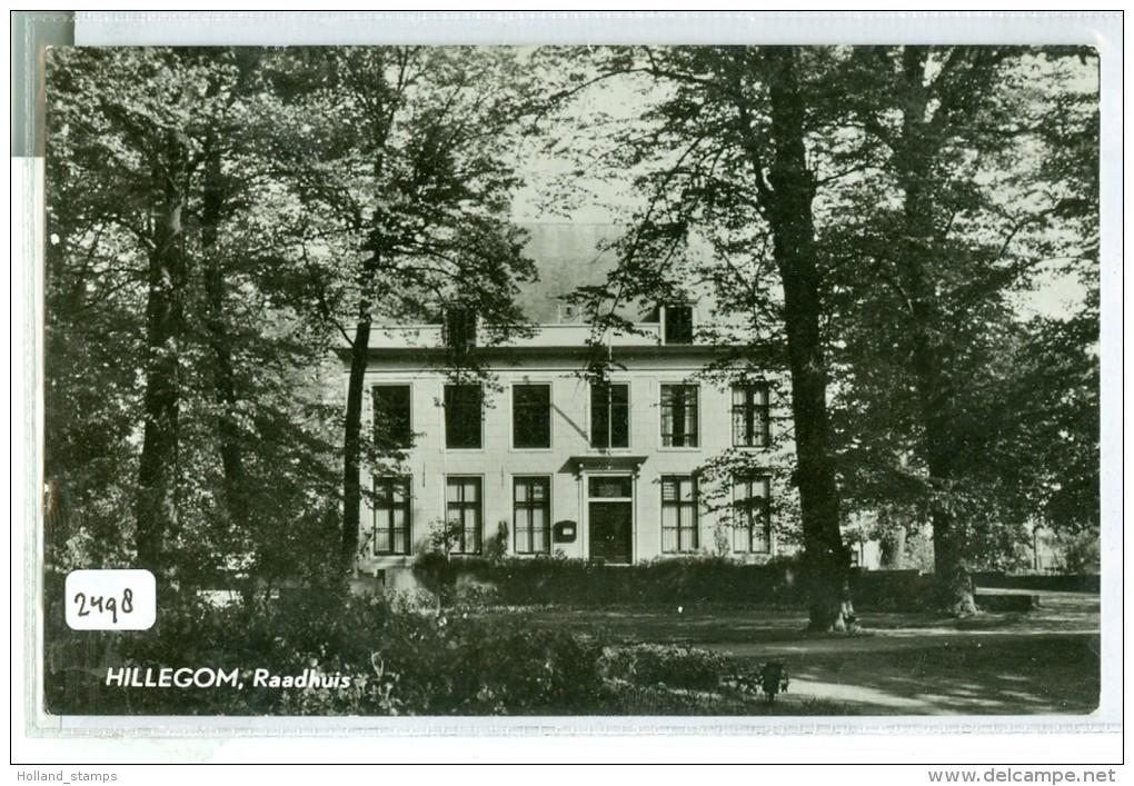 HILLEGOM * RAADHUIS * ANSICHTKAART * CPA * GELOPEN NAAR GOUDA  (2498) - Niederlande