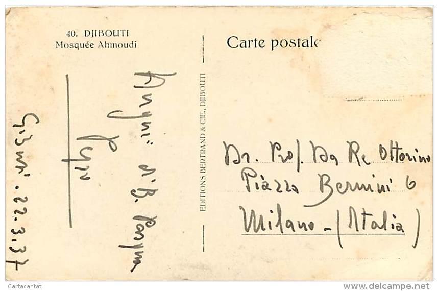 GIBUTI - DJIBOUTI. LA MOSCHEA AHMOUDI. CARTOLINA DEL 1937 - Gibuti