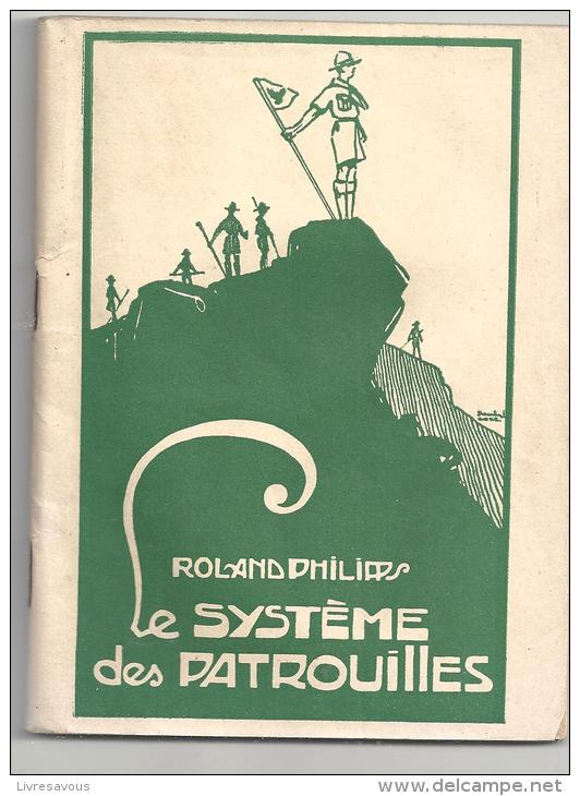 Scoutisme Le Système Des Patrouilles De Roland Philpps Des éditions SPES Des Années 1930 - Religion