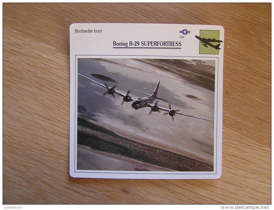 BOEING B-29 Superfortress  Bombardier Lourd USA  FICHE AVION Avec Description    Aircraft Aviation - Flugzeuge