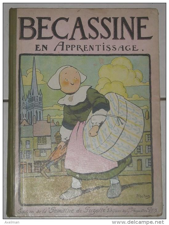 """BECASSINE: Bécassine En Apprentissage, Edition """"La Semaine De Suzette"""", Illustration Pinchon - Bécassine"""