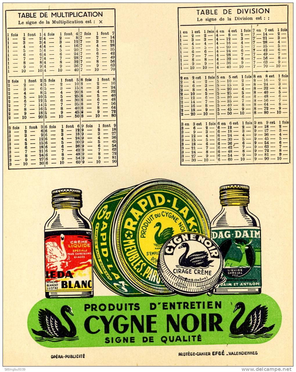 PROTÈGE-CAHIER PUB LE CYGNE NOIR. PRODUITS D´ENTRETIEN. BELLES ILLUSTRATIONS. SD 1950 / 60 - Protège-cahiers