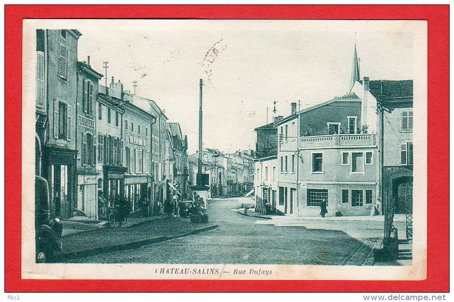 CPA: Chateau Salins (57) - Rue Dufays - France