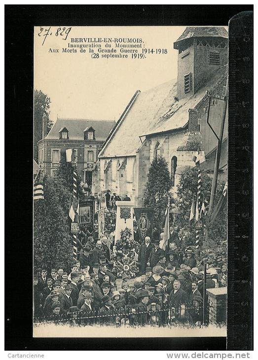 BERVILLE EN ROUMOIS - Inauguration Du Monument Aux Morts De La Grande Guerre - Francia