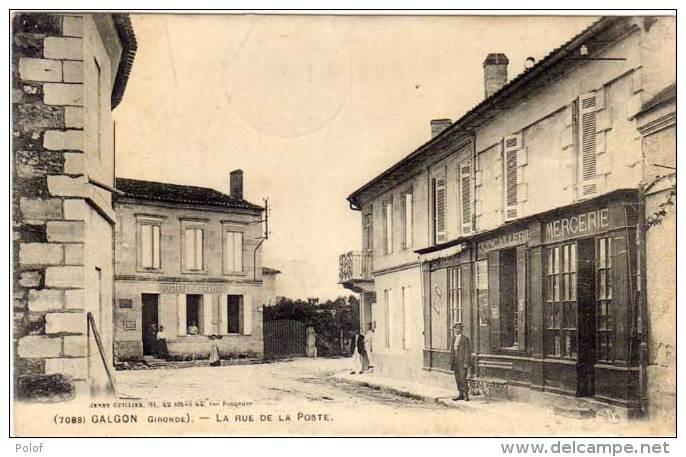 GALGON - La Rue De La Poste  - Cachet Perlé De La Fouillouse  (17)   (60712) - France