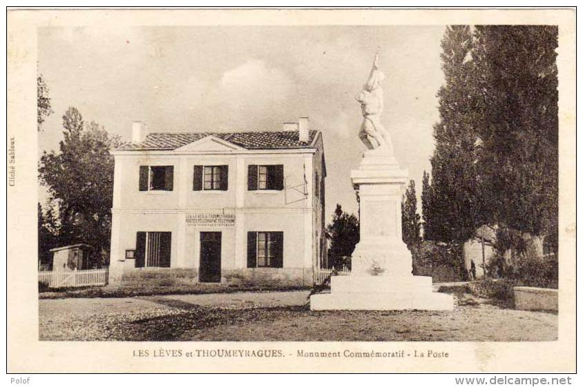 LES LEVES ET THOUMEYRAGUES Monument Commémoratif - La Poste    (60784) - Autres Communes