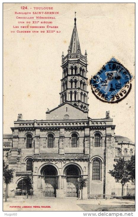 TOULOUSE - Basilique  SAINT- SERNIN - Croisillon Méridional (Fin Du XIIe Siècle) - Edit: Labouche - Toulouse