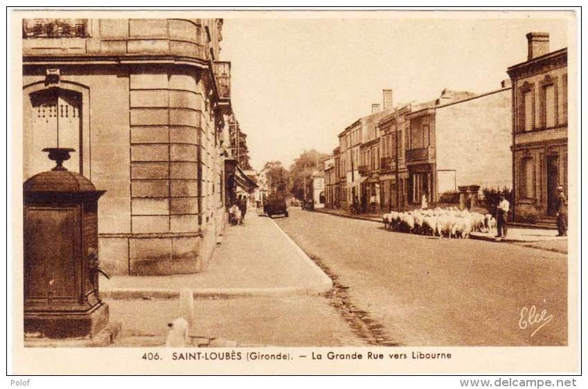 SAINT LOUBES - La Grande Rue Vers Libourne -    (60873) - France