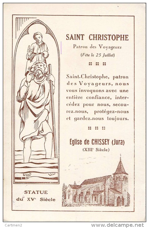 EGLISE DE CHISSEY SAINT-CHRISTOPHE PATRON DES VOYAGEURS + CACHET BENEDICTION DES AUTOMOBILES 1932 RELIGION 39 JURA - Frankrijk