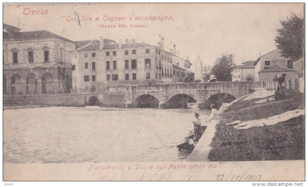 TREVISO - MONUMENTO A DANTE SUL PONTE OMONIMO VG AUTENTICA 100% - Treviso