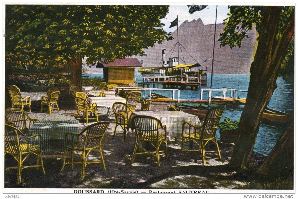 CPA - DOUSSARD (74) - Restaurant SAUTREAU , Sa Terrasse Au Bord Du Lac Et Vapeur à L´arrivée - Doussard