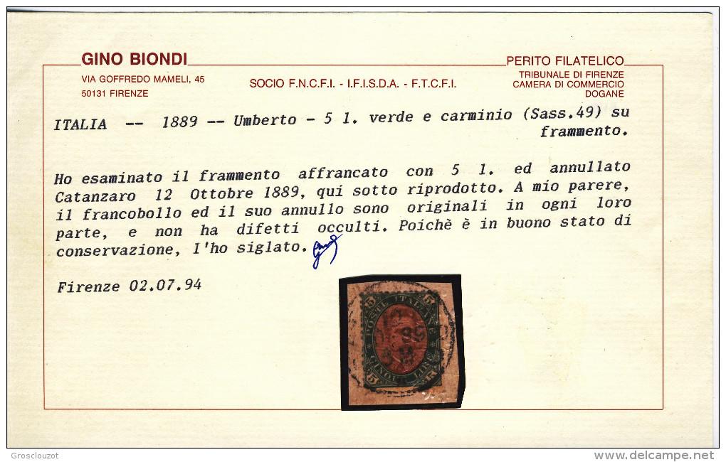 Regno U1, RARITA' N 49 Verde E Carminio, Frammento Con Annullo Completo, Certificato Biondi, Firme Diena, Bucher - Usati
