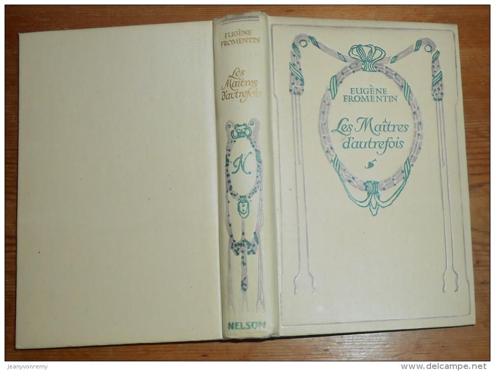 Collection : Nelson. Les Maîtres D'autrefois. Eugène Fromentin. - Bücher, Zeitschriften, Comics
