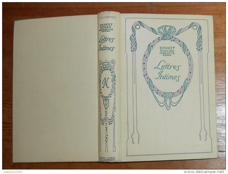 Collection : Nelson. Lettres Intimes. Henriette Renan Et Ernest Renan. - Auteurs Classiques