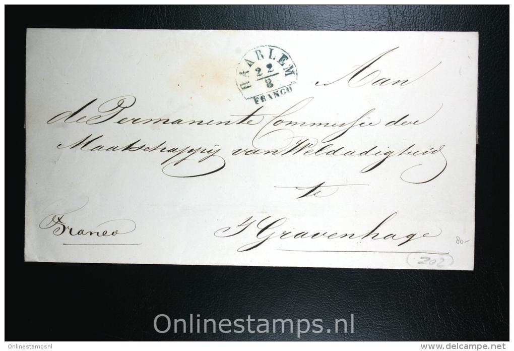 Nederland: Cover Haarlem Den Haag, 1849, Prachtig Stempel Regering Der Stad Haarlem, Aankomststempel - Nederland
