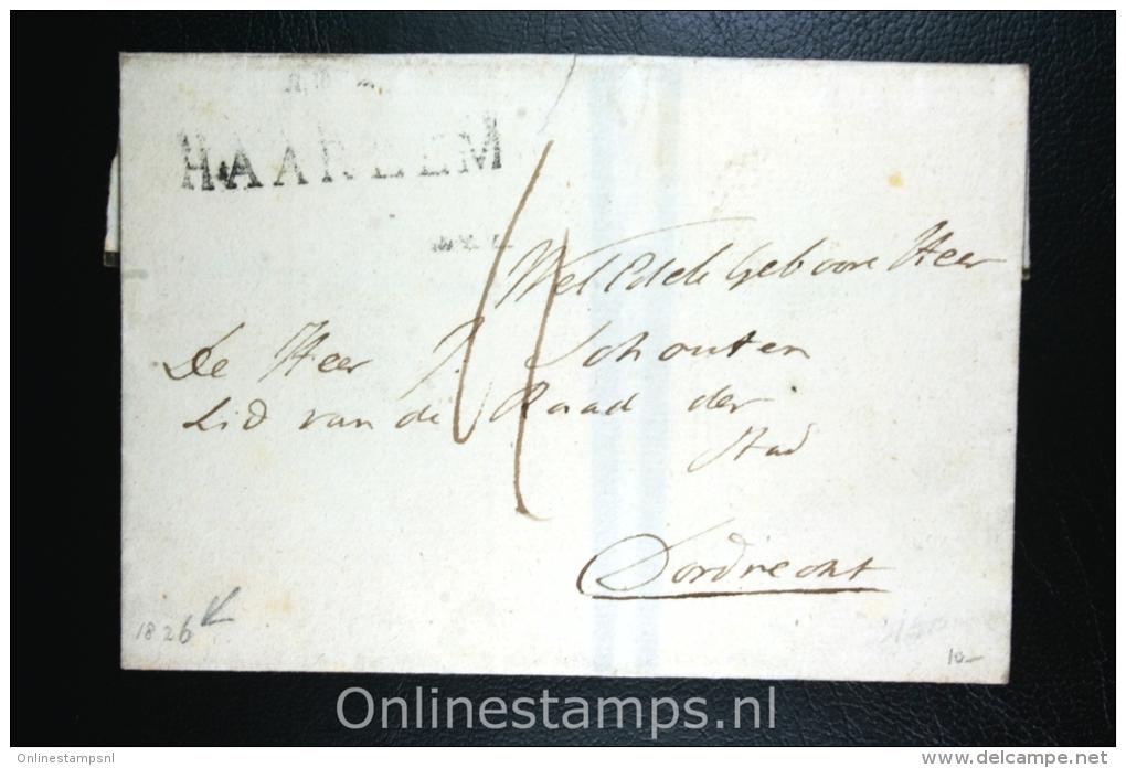 Nederland: Cover Gekapt Departement Stempel Haarlem Naar Dordrecht 1826 - ...-1852 Voorlopers