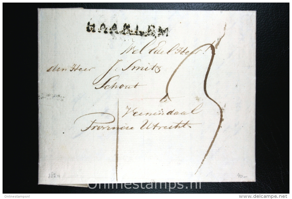 Nederland: Complete Brief Naamstempel Haarlem Aan De Schout Van Veenendaal,1824 - ...-1852 Voorlopers