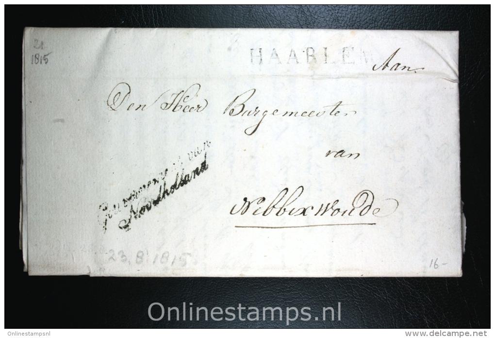 Nederland: Brief Naamstempel Haarlem Gouvernement Noordholland, Naar Nibbixwoud (e),1815 - ...-1852 Voorlopers