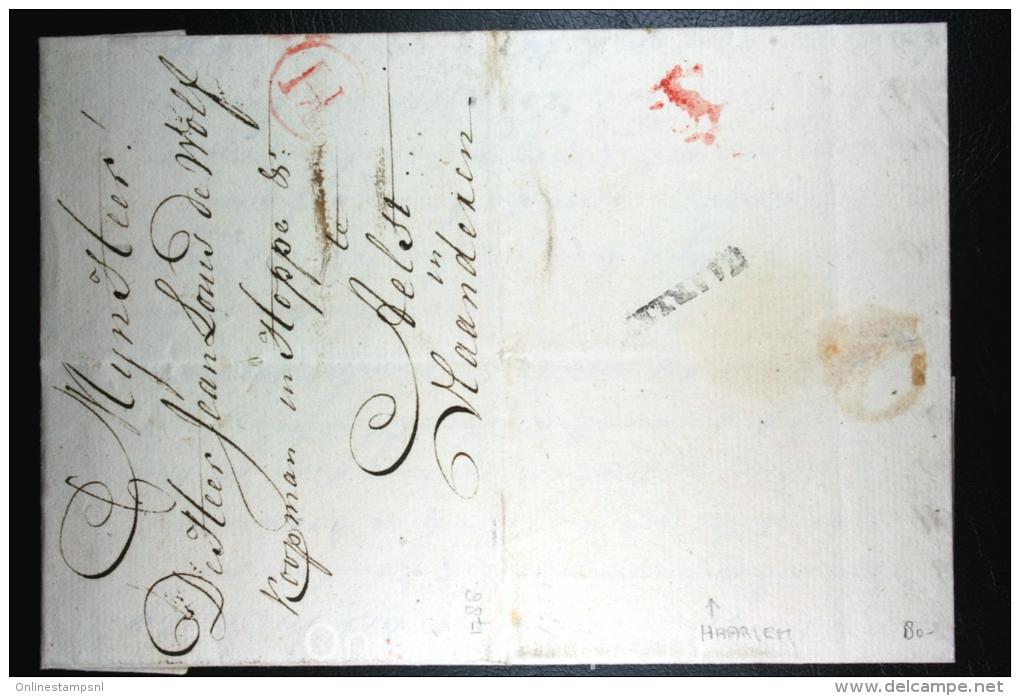 Nederland: Brief 1788 Vertrekstempel Haarlem, Doorgangsstempel H, Zuidelijke Nederlanden, Naar Aelst Aalst België - ...-1852 Voorlopers