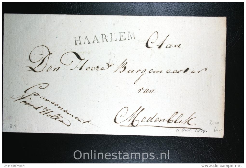 Nederland: Cover Naamstempel Haarlem Naar Medemblik, 1814, Mooie Afdruk - ...-1852 Voorlopers