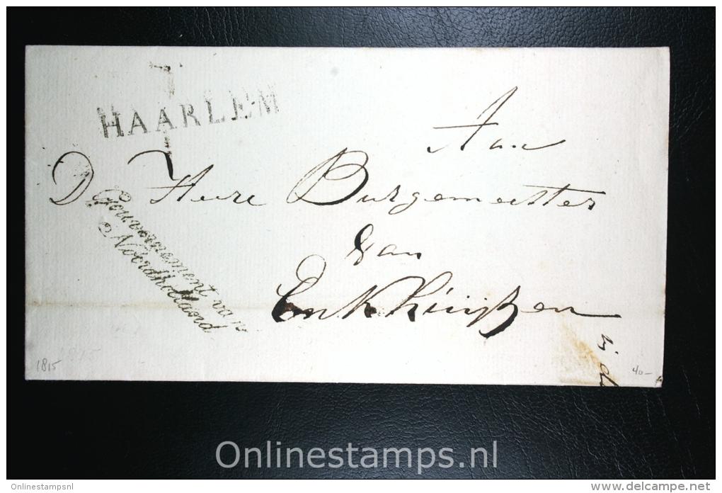 Nederland: Cover Naamstempel Haarlem Naar Enkhuizen , 1815, Gouvernement Van Noordholland - ...-1852 Voorlopers